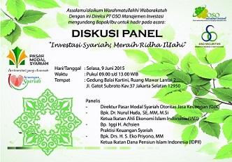 PT. OSO Manajemen Investasi akan mengadakan Diskusi Panel Investasi Syariah pada tanggal 09 Juni 2015